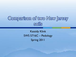 Comparison of two New Jersey soils