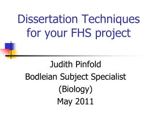 Dissertation  Techniques for your FHS project