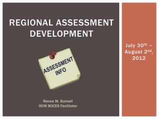 Regional assessment development