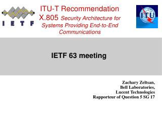 ITU-T Recommendation X.805  Security Architecture for Systems Providing End-to-End Communications