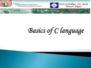 Basics of C language