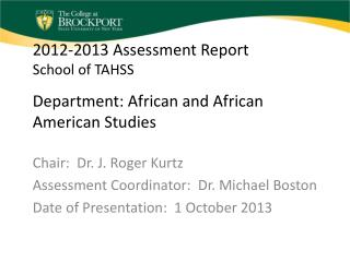 2012-2013 Assessment Report School of TAHSS Department: African and African American Studies
