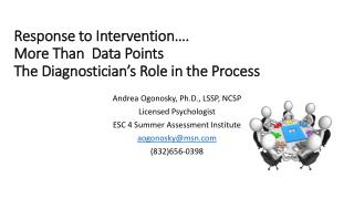 Response to Intervention…. More Than  Data Points The Diagnostician's Role in the Process