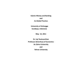 Islamic Money and Banking and its Global Practice