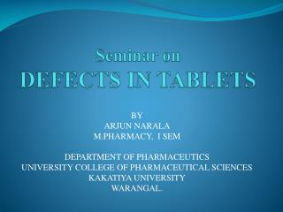 Seminar on  DEFECTS IN TABLETS