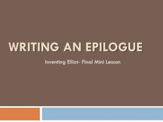 Writing an Epilogue