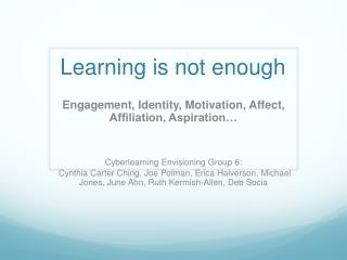 Learning is not enough