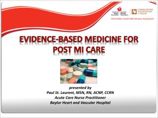 EVIDENCE-BASED MEDICINE FOR POST MI CARE