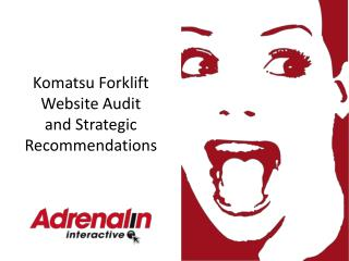 Komatsu Forklift Website Audit and Strategic Recommendations