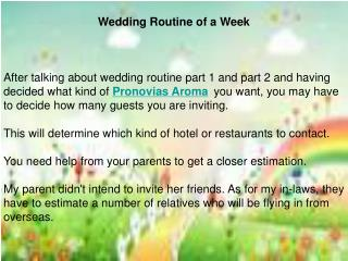 Wedding Routine of a Week