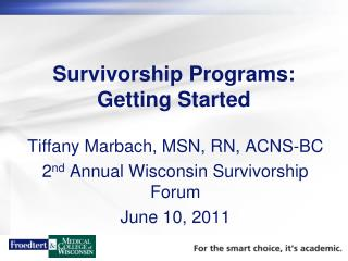 Survivorship Programs: Getting Started