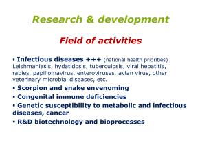 Research & development Field of activities