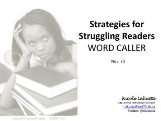 Strategies for Struggling Readers WORD CALLER
