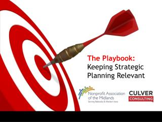 The Playbook:  Keeping Strategic Planning Relevant
