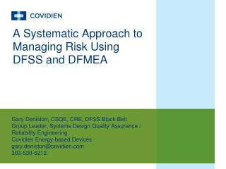 A Systematic Approach to Managing Risk Using DFSS and DFMEA