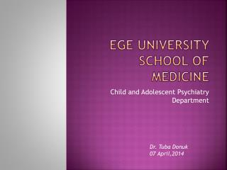 Ege University School of Medicine