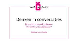 Denken in conversaties
