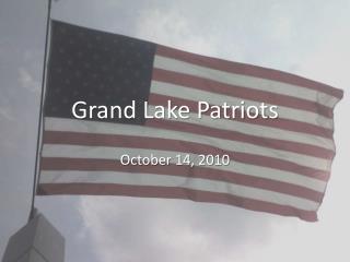 Grand Lake Patriots