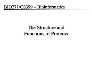 The Structure and Functions of Proteins