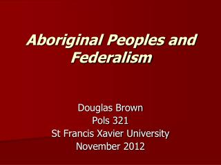 Aboriginal Peoples and Federalism