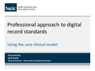 Professional approach to digital record standards