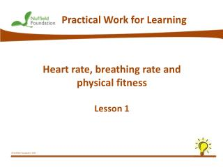 Heart rate, breathing rate and physical fitness Lesson 1