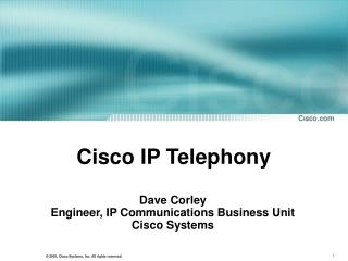 Cisco IP Telephony