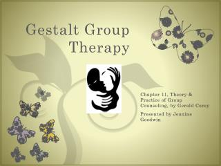 Gestalt Group Therapy