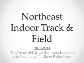 Northeast Indoor Track & Field