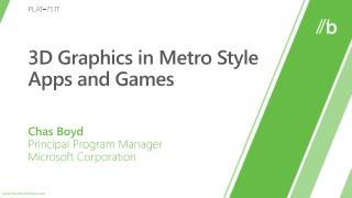 3D Graphics in Metro Style Apps and Games