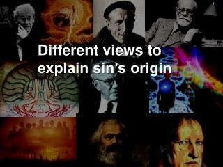 Different views to explain sin's origin