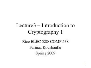 Lecture3 – Introduction to Cryptography 1