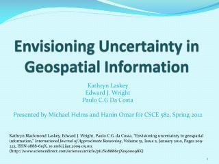 Envisioning Uncertainty in Geospatial Information