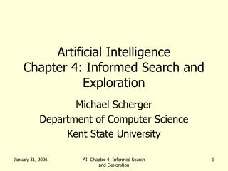 Artificial Intelligence Chapter 4: Informed Search and Exploration