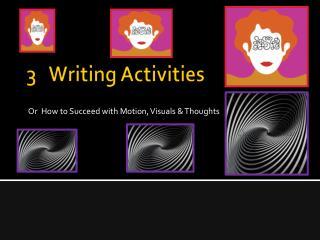 3   Writing Activities
