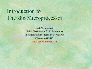 Introduction to  The x86 Microprocessor
