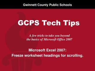 A few tricks to take you beyond  the basics of Microsoft  Office 2007