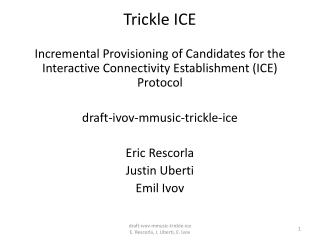 Trickle  ICE
