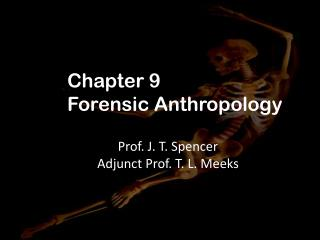 Chapter 9 Forensic Anthropology