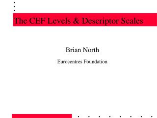 The CEF Levels & Descriptor Scales