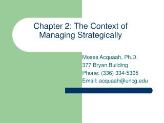 Chapter 2: The Context of Managing Strategically