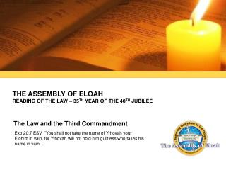 The assembly of eloah  reading of the law – 35 th  year of the 40 th  jubilee