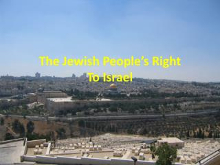 The Jewish People's Right To Israel