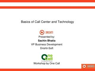 Basics of Call Center and Technology
