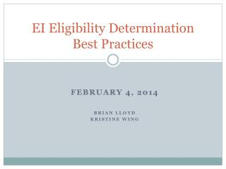EI  Eligibility Determination Best Practices