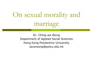 On sexual morality and marriage