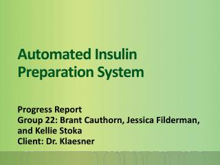 Automated Insulin Preparation System