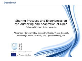 Sharing Practices and Experiences on the Authoring and Adaptation of Open Educational Resources