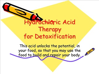 Hydrochloric Acid Therapy for Detoxification