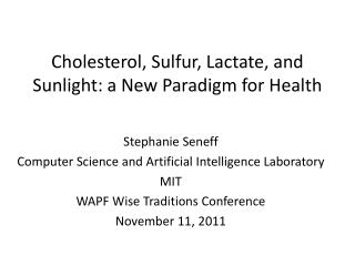 Cholesterol, Sulfur, Lactate, and Sunlight: a New Paradigm for Health